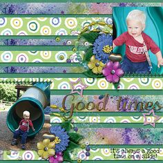Layout using {Good Times} Digital Scrapbook Kit by Pixelily Designs http://www.gottapixel.net/store/product.php?productid=10012189&cat=0&page=1