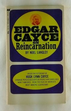 Edgar Cayce on Reincarnation Noel Langley with Hugh Lynn Cayce by EDGAR CAYCE, (read as a library book).   This book has a very detailed chapter on the politics behind the removal of reincarnation  from Christian teachings in the fifth century. Edgar Cayce, Akashic Records, Reading Room, Library Books, Atlantis, Paranormal, Libraries, Death, Politics