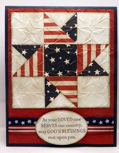 handmade patriotic quilt card by Bonnie Emmons . luv the papers she used in the patchwork star . red and white stripes . navy with white stars . Holiday Cards, Christmas Cards, Military Cards, Patriotic Quilts, Flag Quilt, Quilt Blocks, Patriotic Crafts, July Crafts, Americana Crafts