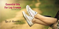 Best Essential Oils for Leg Cramps, Spasms and Pain (Remedies) – Essential Bazaar