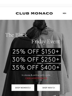 black friday 2018 club monaco - Google Search Club Monaco, Black Friday, Man Shop, Google Search, Shopping, Women, Woman