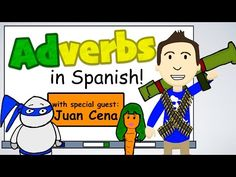 How to form Adverbs in Spanish! (feat: Juan Cena) - YouTube