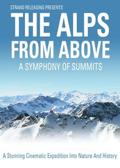 A look at the history and geogreaphy of the Alps from Mont Blanc to the Dolomites through aeriel photography.