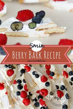 5 minute Berry Bark Recipe easy to make dessert recipe for fresh fruit and white chocolate, combined with vanilla wafers, festive holiday recipe