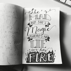 """She's mad, but she's magic. There's no lie in her fire"" - Bukovski hand draw quote  calligraphy 