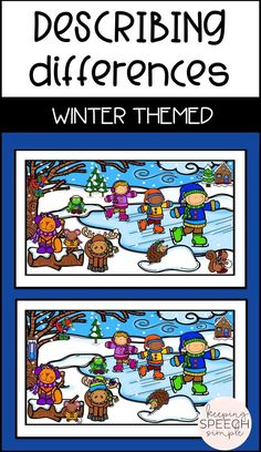 Motivate your students to develop their expressive language skills by using these winter themed scenes to describe what's different. Colored versions can be used on an ipad as a no print option, or just print and use the black lined worksheets also included! Click here to check out the rest of the scenes included in this set of activities. Ideal for elementary students.