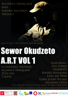 Launch of Sakora Records and A.R.T. 1 by Sewor Okudzeto.  La Paillote Takpekpe:  Wednesday 25th Feb   7:30 pm   Ghana's most innovative Record label launches with the release of the  greatly anticipated debut album, A.R.T.(African Relaxation Techniques)  Vol 1, Produced by multi instrumentalist music producer Sewor Okudzeto featuring various artists, Live performances from various artists and a short film of the making of  the album will be screened.