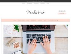 Meet the Meadowbrook, a Chic, Boutique Wordpress Theme For Women Who Want a Modern Blog Design With A Feminine, Boutique Feel.