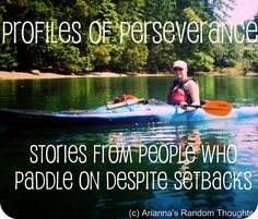 Profiles of Perseverance Interview Series on Arianna's Random Thoughts. Stories of people who paddle on despite setbacks. Rise Time, School Counseling, Random Thoughts, Paddle, Interview, Profile, Movie Posters, Movies, Ideas