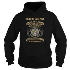 HEAD OF AGENCY WE DO HOODIE  This shirt is for you! Tshirt, Women Tee and Hoodie are available. 👕 BUY IT here: https://www.sunfrog.com/HEAD-OF-AGENCY-WE-DO-Black-Hoodie.html?id=57545