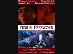 Piyalir Password (2014) - Bengali Movies | Reviews | Celebs | Showtimes | Tollywood News | Box Office | Photos | Videos - BongoAdda.com