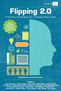 A Practical Guide to Flipping your Classroom. This is THE essential guide for leveraging educational technology to increase student engagement and learning.