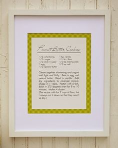 """Favorite Recipe Wall Art! I'm going to do this with my grandpa's recipe for """"a happy marriage!"""" and display it in my kitchen!"""