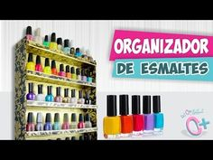 Organizador de ESMALTES ★Así o más fácil★ DIY - YouTube