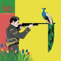 Fun.   Album: Aim And Ignite