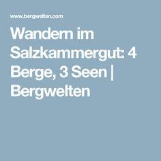 Wandern im Salzkammergut: 4 Berge, 3 Seen  | Bergwelten