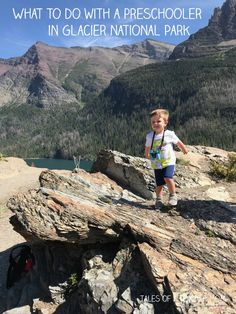 What to do with a Preschooler in Glacier National Park - Tales of a Teacher Mom