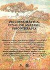 LIVRO ANUAL DE PSICANÁLISE XXI: psicossomática, final de análise, psicoterapia e outros estudos. São Paulo: Escuta, 2012. 278 p.