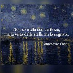 Life Coaching... www.warriorsproject.it/2-video-gratis/ Non so nulla con certezza, ma la vista delle stelle mi fa sognare ~Vincent Van Gogh~