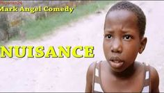NUISANCE Emmanuella (Mark Angel Comedy) (Episode 124)