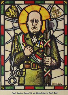 Stained glass window depicting Mussolini as a saint.