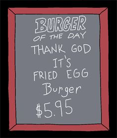 Thank God It's Fried Egg Burger (Burger of the Day)
