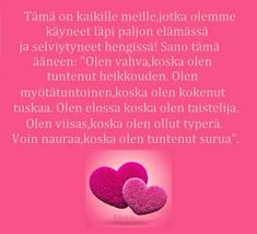 Elämää ei sen enempää: Mietelauseita Words Quotes, Wise Words, Life Quotes, Sayings, Addiction Recovery, A Blessing, Story Of My Life, Funny Texts, Psychology