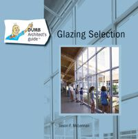 The Dumb Architect's Guide to Glazing Selection  This book serves as an excellent introduction for architects wanting to make intelligent decisions on how to pick glazing for their building designs in order to lower environmental impact, save money and increase comfort. This glazing guide is the first in a series of books that will teach technical green building subjects in a fun-simple to understand manner.  Buy the book here. DumbArchitectsGuide