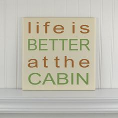 22 Best Cozy Home And Cabin Sayings Images Cottage Cabin Signs Cabin