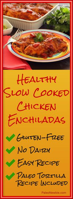Enjoy enchiladas again with this hearty gluten-free and dairy-free recipe infused with flavor and spiced just right. Simple crock pot recipe!