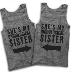 Sisters from the ❤ Blusas Best Friends, Best Friend T Shirts, Sister Shirts, Grey Tank Top, Grey Shirt, Loose Fitting Tank Tops, Vintage Shirts, Top Vintage, Friend Outfits