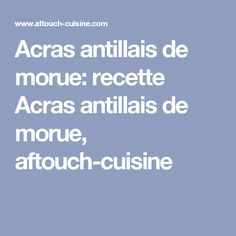 1000 ideas about morue recette on pinterest cod fish for Aftouch cuisine com