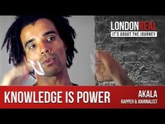 ▶ Akala - Knowledge is Power | London Real - YouTube