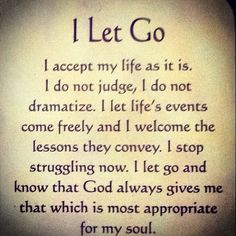 I let go! I let God's will ... Right on time!!!
