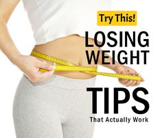 Losing Weight Tips That Actually Work