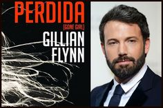 Ben Affleck en negociaciones para protagonizar la adaptación de Perdida, dirigida por David Fincher. http://nomegustanlosnumeros.blogspot.com.es/2013/07/ben-affleck-en-negociaciones-para.html