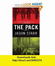 The Pack (9781937007522) Jason Starr , ISBN-10: 1937007529  , ISBN-13: 978-1937007522 ,  , tutorials , pdf , ebook , torrent , downloads , rapidshare , filesonic , hotfile , megaupload , fileserve