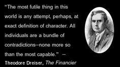 Theodore Dreiser - Character