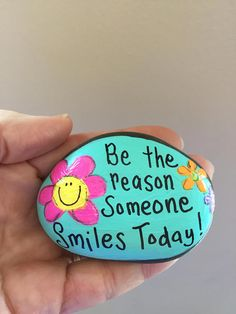 Be the reason someone SMILES TODAY - Hand Painted stone - Beautiful stone This adorable hand painted rock/stone is sure to brighten anyones day! My hand painted rocks/stones are a unique, One-of-a-kind work of art. Each one is hand painted lovingly by me. These adorable little