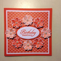 Birthday Greetings in Tangerine Tango  from Stampin'up.