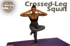 Crossed-Leg Squat: Works the hips, glutes, quads, and hamstrings, and sneakily strengthen the core. - 30 Day Brazilian Butt Workout Challenge!
