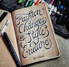 """Fashion Changes But Style Endures"" - Coco Chanel. Lettered by kumiskutype"