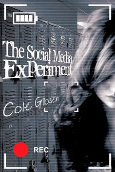 Book Loving Mom: Cover Reveal: The Social Media Experiment by Cole Gibsen, https://www.goodreads.com/book/show/20613726-the-social-media-experiment?ac=1