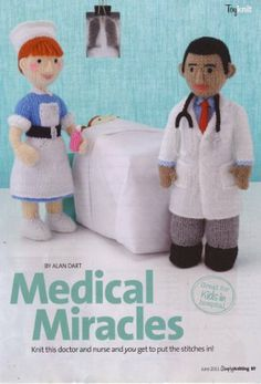 Medical Miracles by Alan Dart Toy Doctor and Toy Nurse Knitting Pattern: Measurements The Doctor The Nurse (Simply Knitting Magazine Pull Out Pattern) Knitted Nurse Doll Pattern, Knitted Dolls, Crochet Dolls, The Doctor, Simply Knitting, Knitting Blogs, Beginner Knitting, Doll Patterns Free, Knitting Patterns Free