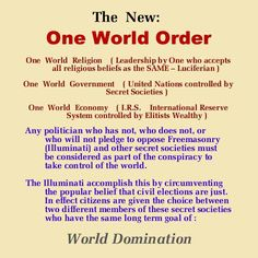 One world order: three branches Religion, UN/government, economy/cashless wealth system Illuminati Exposed, World Government, World Religions, New World Order, Deceit, Conspiracy Theories, Wake Up, In This World, Science