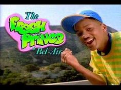 The Fresh Prince theme song | 27 Reasons To Love The '90s