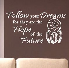 Vinyl Wall Lettering Quotes Words Decals Follow your Dreams Dreamcatcher