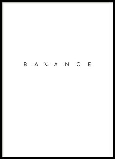 Simple Balance Poster in the group Prints / Typography & quotes at Desenio AB Poster Shop, Poster Prints, Life Poster, Typography Quotes, Typography Prints, Poster 70x100, Desenio Posters, Buy Posters Online, Art Online