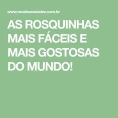 AS ROSQUINHAS MAIS FÁCEIS E MAIS GOSTOSAS DO MUNDO!