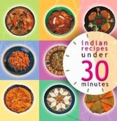 The 30 minutes Indian Cookbook (55 pages) - Download Recipes & ...